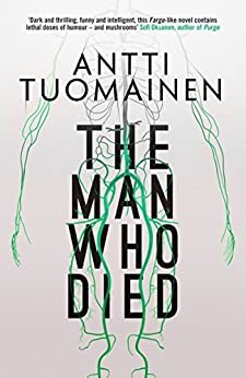 The Man Who Died by [Antti Tuomainen, David Hackston]