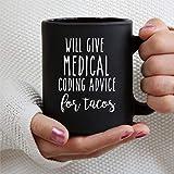 Da consejos de codificación médica para tacos, taza de café, taza de té de cerámica, regalo de Navidad, cumpleaños para...