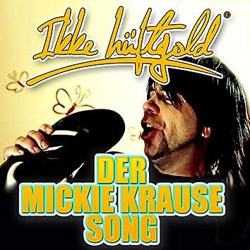 Der Mickie Krause Song