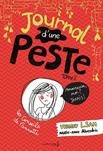 Journal d'une peste - tome 2 Amoureuse, moi ? Jamais ! (2)