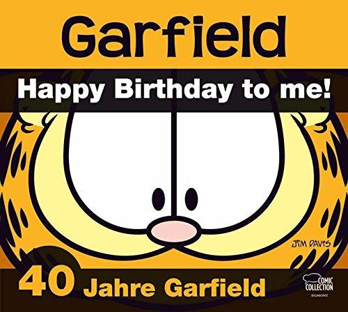 Garfield - 40 Jahre Lachen & Lasagne: Happy Birthday to me