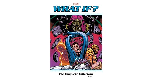 What If Classic the Complete Collection 4 Paperback by Byrne John; Mantlo,...