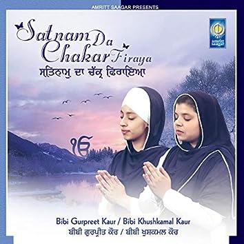 Satnam Da Chakar Firaya