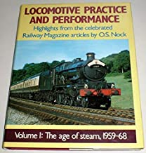 Locomotive Practice and Performance: Highlights from the Celebrated