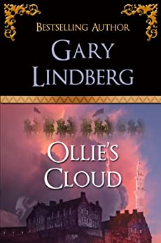[Gary Lindberg]のOllie's Cloud (English Edition)