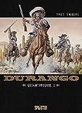 Durango. Gesamtausgabe Band 2: (Band 4 – 6)
