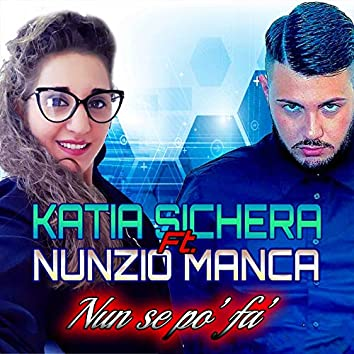 Nun se po' fa' (feat. Nunzio Manca)