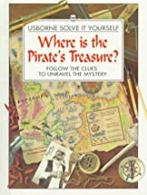 Where Is the Pirate's Treasure?: Follow the Clues to Unravel the Mystery (Solve It Yourself Series)