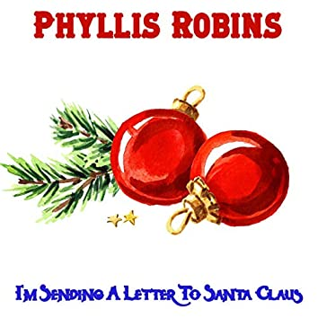 I'm Sending a Letter to Santa Claus