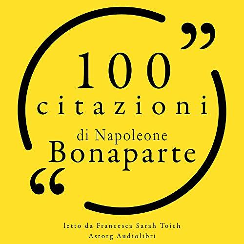 Couverture de 100 citazioni di Napoleone Bonaparte
