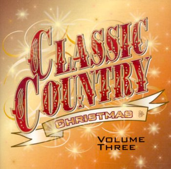 Classic Country Christmas, Vol. 3