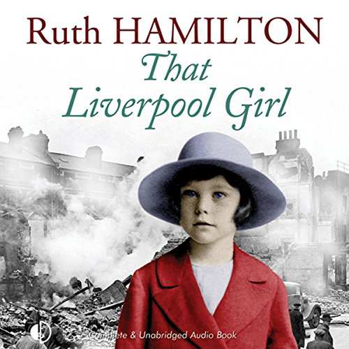 That Liverpool Girl audiobook cover art