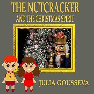 The Nutcracker and the Christmas Spirit: Adventure Six audiobook cover art