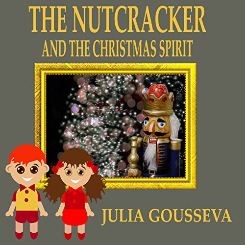 The Nutcracker and the Christmas Spirit: Adventure Six audiobook cover art