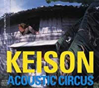 Acoustic Circus by Keison (2007-03-07)