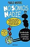 No somos nadie (Best Seller)