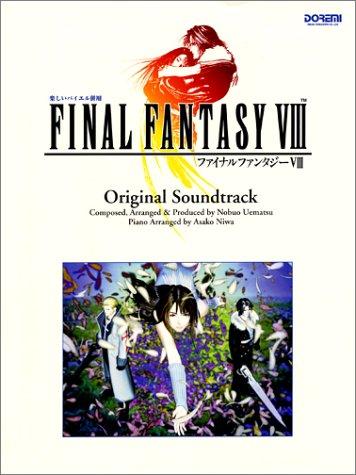 Final Fantasy VIII: Original Sound Track Sheet Music (Fainaru Fantaji 8 Orijinaru Saundo Torakku) (in Japanese)