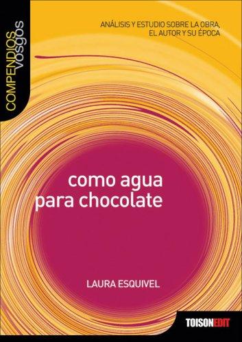 Como agua para chocolate (Compendios Vosgos series)