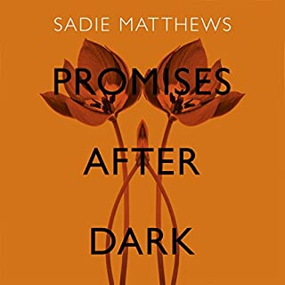 Promises After Dark                   By:                                                                                                                                 Sadie Matthews                               Narrated by:                                                                                                                                 Amy Le Fay                      Length: 9 hrs and 10 mins     37 ratings     Overall 4.2