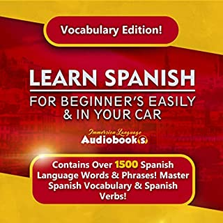 Learn Spanish for Beginners Easily & in Your Car! Vocabulary Edition! audiobook cover art