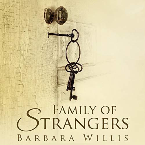 Family of Strangers: The Girl Who Never Was cover art