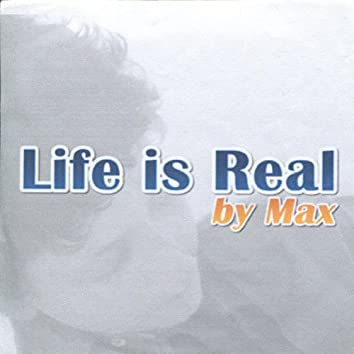 Life Is Real - Single