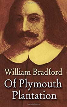 Of Plymouth Plantation  Dover Books on Americana  by William Bradford  2006-12-01
