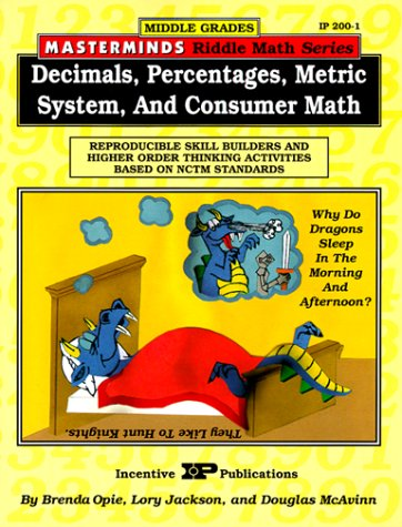 Masterminds Riddle Math for Middle Grades: Decimals, Percentages, Metric System, and Consumer Math: Reproducible Skill B