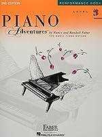 Piano Adventures: Performance Book Level 2b, a Basic Piano Method