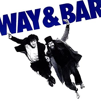 Way And Bar + The Wimp And The Wild
