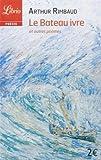 Le Bateau ivre et autres poèmes de Rimbaud, Arthur (2014) Broché