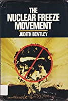 Nuclear Freeze Movement 0531047725 Book Cover