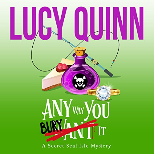 Any Way You Bury It     Secret Seal Isle Mysteries, Book 4              De :                                                                                                                                 Lucy Quinn                               Lu par :                                                                                                                                 Traci Odom                      Durée : 5 h et 5 min     Pas de notations     Global 0,0