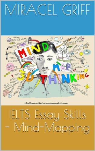 IELTS Essay Skills - Mind-Mapping (English Edition)