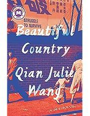Beautiful Country: A Memoir (English Edition)