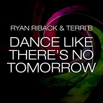 Dance Like There's No Tomorrow (Matt Watkins Remix)