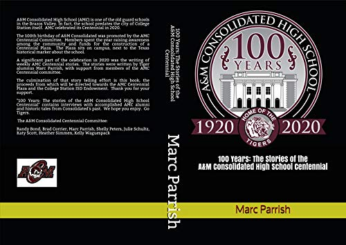 100 Years: Stories of the A&M Consolidated High School Centennial (English Edition)