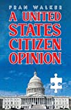 A United States Citizen Opinion (English Edition)