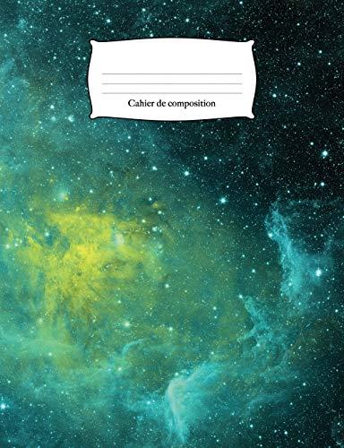 Cahier de composition: Galaxie de l'espace cosmique | Carnet de notes ligné (Fournitures de bureau d'école, Band 2)