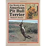The World of the American Pit Bull Terrier 3