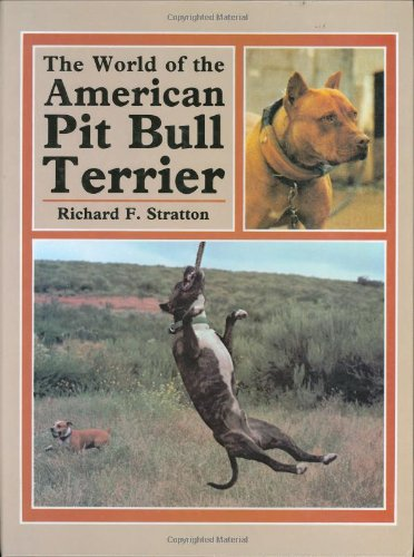 The World of the American Pit Bull Terrier 1