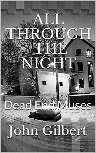 All Through the Night: Dead End Muses