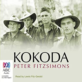 Kokoda (by Peter FitzSimons)                   By:                                                                                                                                 Peter FitzSimons                               Narrated by:                                                                                                                                 Lewis FitzGerald                      Length: 16 hrs and 47 mins     286 ratings     Overall 4.8