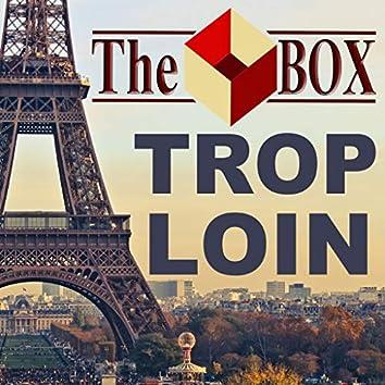 Trop Loin (Single)