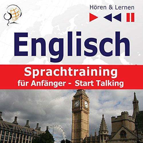 Englisch Sprachtraining für Anfänger - Start Talking. 30 Alltagsthemen auf Niveau A1-A2 audiobook cover art