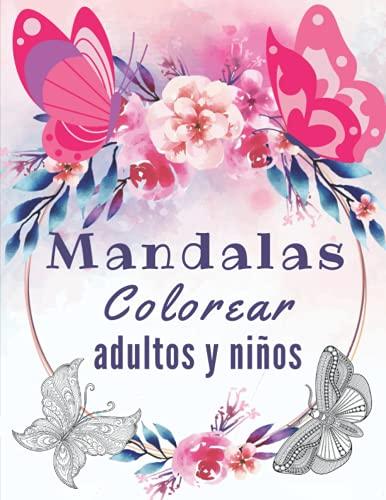 Mandalas Colorear Adultos y Niños: Coloración Mariposa   Diseños Antiestres y Relajación