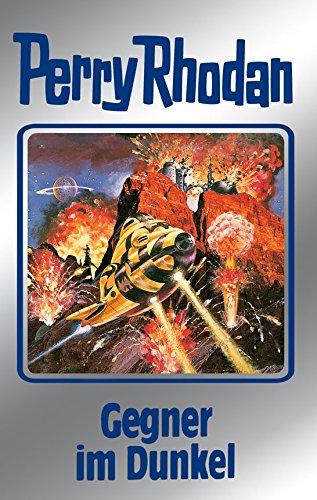 Perry Rhodan 90: Gegner im Dunkel (Silberband): 10. Band des Zyklus 'Aphilie' (Perry Rhodan-Silberband) (German Edition)