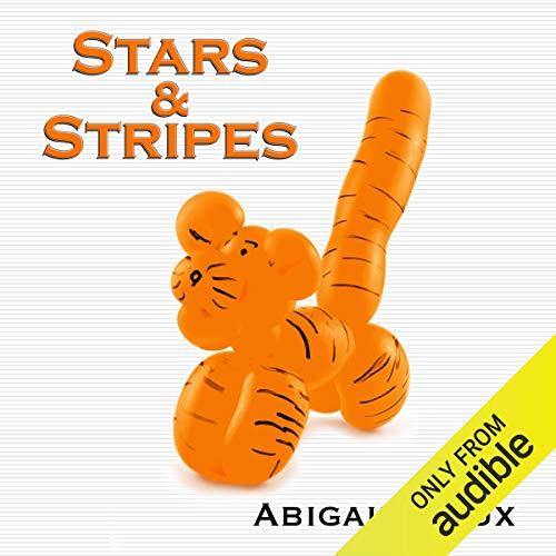 Stars & Stripes Audiobook By Abigail Roux cover art