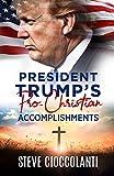 President Trump's Pro-Christian Accomplishments