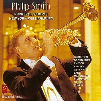 Philip Smith: Bernstein, Broughton, Enescu, Ewazen, Gershwin, Lane, Macdowell, Thompson, Tomasi and Turrin